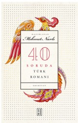 KETEBE YAYINLARI - 40 Soruda Türk Romanı