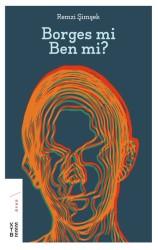 KETEBE YAYINLARI - Borges mi Ben mi?