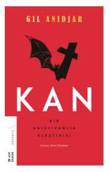 DÜŞÜNCE - Kan: Bir Hristiyanlık Eleştirisi