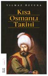 KETEBE YAYINLARI - Kısa Osmanlı Tarihi