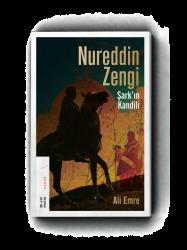 KİTAP - Nureddin Zengi Şark´ın Kandili