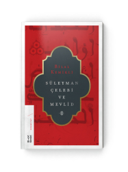 KİTAP - Süleyman Çelebi Ve Mevlid