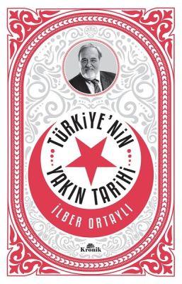 Türkiyenın Yakın Tarihi