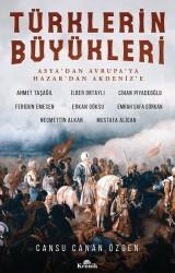 KRONİK KİTAP - Türklerin Büyükleri Asya'dan Avrupa'ya; Hazar'dan Akdeniz'e
