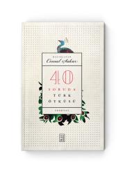 KETEBE YAYINLARI - 40 Soruda Türk Öyküsü