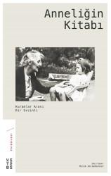 ROMAN - Anneliğin Kitabı
