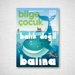 DERGİ - BİLGE ÇOCUK - AĞUSTOS 2018 / SAYI 024