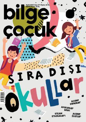 BİLGE ÇOCUK - EYLÜL 2019 / SAYI 037