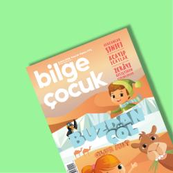 DERGİ - BİLGE ÇOCUK - ŞUBAT 2018 / SAYI 018