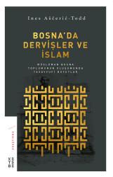 KETEBE YAYINLARI - Bosna'da Dervişler ve İslam