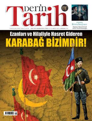 DERİN TARİH - KASIM 2020 / SAYI 104