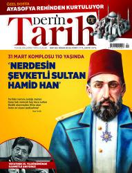 DERGİ - DERİN TARİH - NİSAN 2019 / SAYI 085
