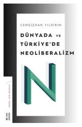 ROMAN - Dünyada ve Türkiye'de Neoliberalizm