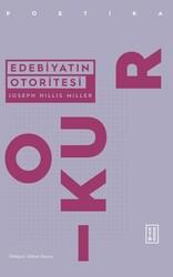 Edebiyat-Kuram - EDEBİYATIN OTORİTESİ
