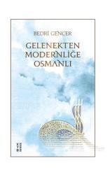 ROMAN - GELENEKTEN MODERNLİĞE OSMANLI