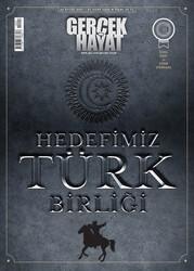 DERGİ - GERÇEK HAYAT - TÜRK DÜNYASI / SAYI 2.ÖZEL