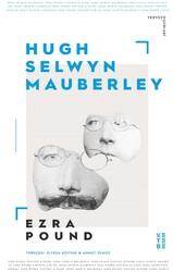 ŞİİR - HUGH SELWYN MAUBERLEY