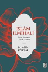 İslam Düşüncesi - İSLAM İLMİHALİ