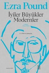 KETEBE YAYINLARI - İYİLER BÜYÜKLER MODERNLER (Ciltli)
