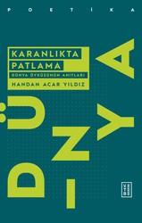 POETİKA - KARANLIKTA PATLAMA