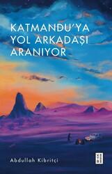 DENEME - KATMANDU'YA YOL ARKADAŞI ARANIYOR