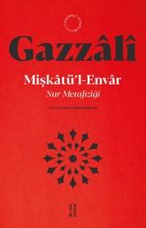 GAZZALİ KİTAPLIĞI - MİŞKÂTÜ'L-ENVÂR