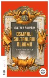 ROMAN - OSMANLI SULTANLARI ALBÜMÜ