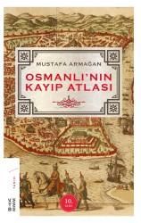 KETEBE YAYINLARI - Osmanlı'nın Kayıp Atlası