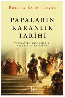 PAPALARIN KARANLIK TARİHİ