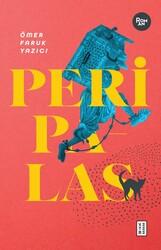 ROMAN - PERİ PALAS