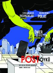 DERGİ - POST ÖYKÜ - TEMMUZ 2020 / SAYI 035