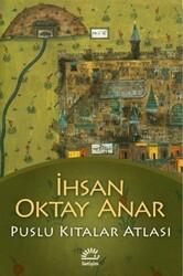 Türk Edebiyatı - PUSLU KITALAR ATLASI