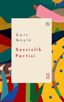 SESSİZLİK PARTİSİ