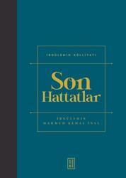 SANAT - SON HATTATLAR