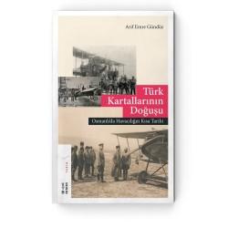 KETEBE YAYINLARI - Türk Kartallarının Doğuşu