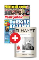 GAZETE + DERGİ - YENİ ŞAFAK - NİHAYET (YILLIK ABONELİK)