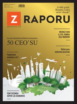 Z RAPORU - AĞUSTOS 2019 / SAYI 003