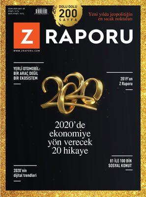 Z RAPORU - OCAK 2020 / SAYI 008