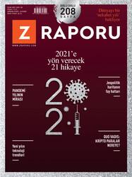 DERGİ - Z RAPORU - OCAK 2021 / SAYI 020