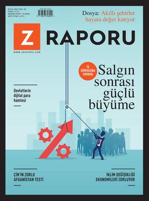 Z RAPORU - EYLÜL 2021 / SAYI 028
