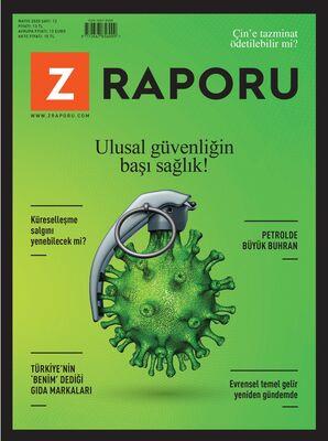 Z RAPORU - MAYIS 2020 / SAYI 012