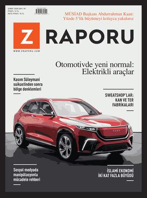 Z RAPORU - ŞUBAT 2020 / SAYI 009