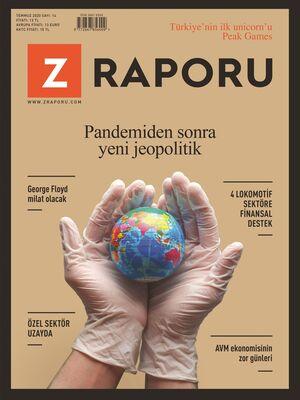 Z RAPORU - TEMMUZ 2020 / SAYI 014
